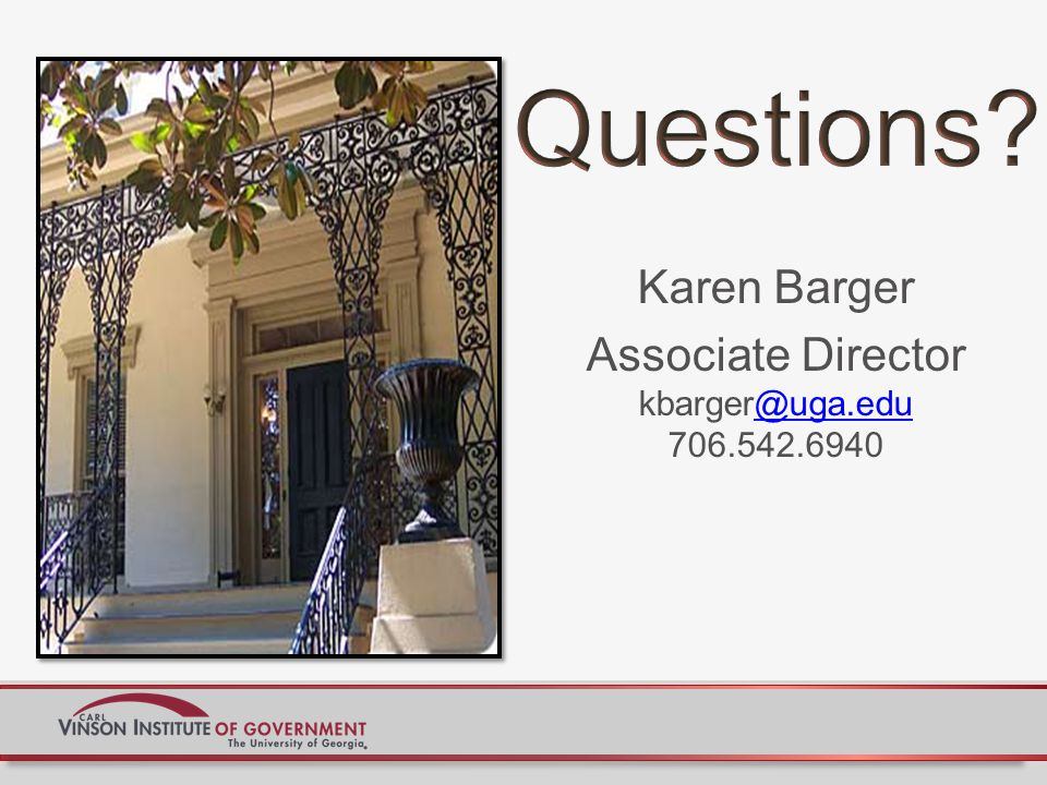 Karen Barger Associate Director kbarger@uga.edu 706.542.6940@uga.edu