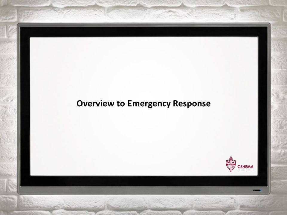 Overview to Emergency Response
