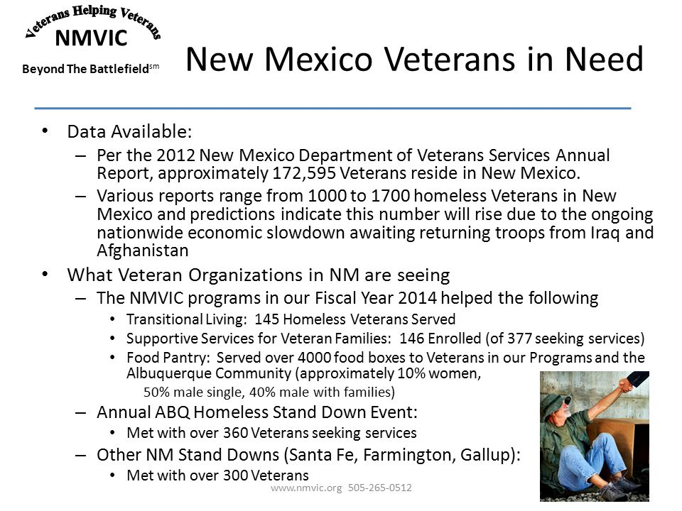NMVIC Beyond The Battlefield sm New Mexico Veterans in Need Data Available: – Per the 2012 New Mexico Department of Veterans Services Annual Report, approximately 172,595 Veterans reside in New Mexico.