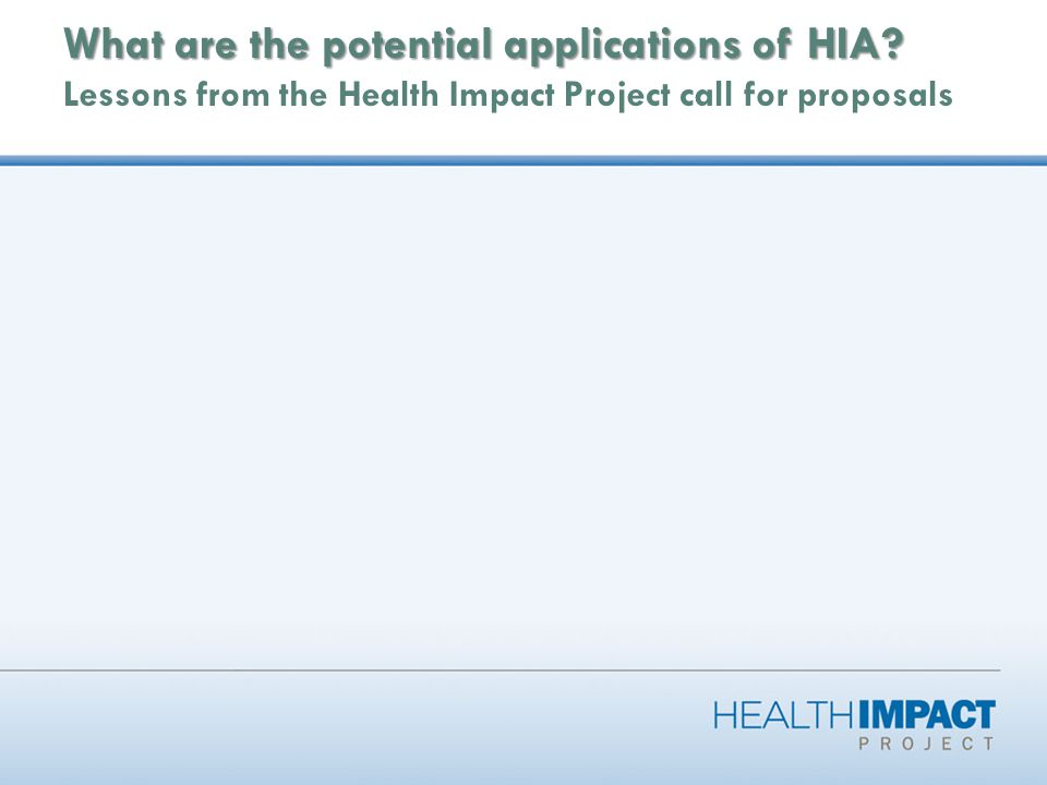 What are the potential applications of HIA. What are the potential applications of HIA.