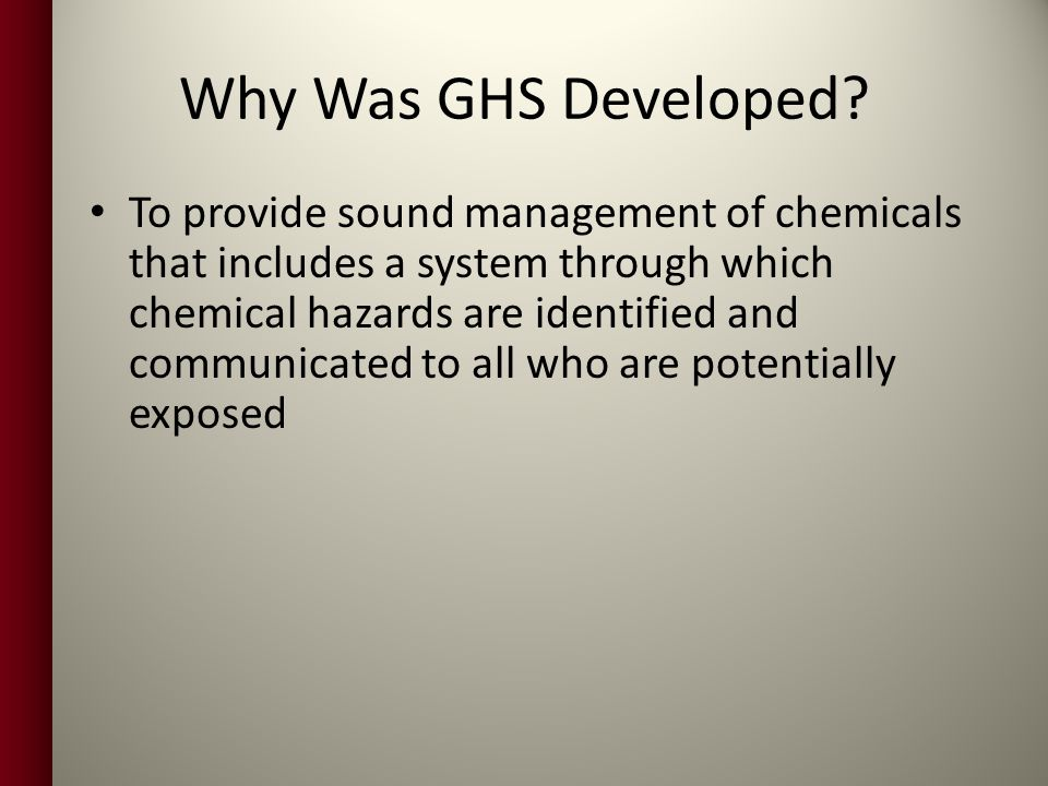 Why Was GHS Developed.