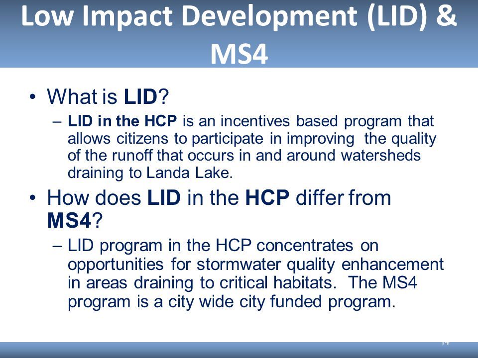 Low Impact Development (LID) & MS4 What is LID.