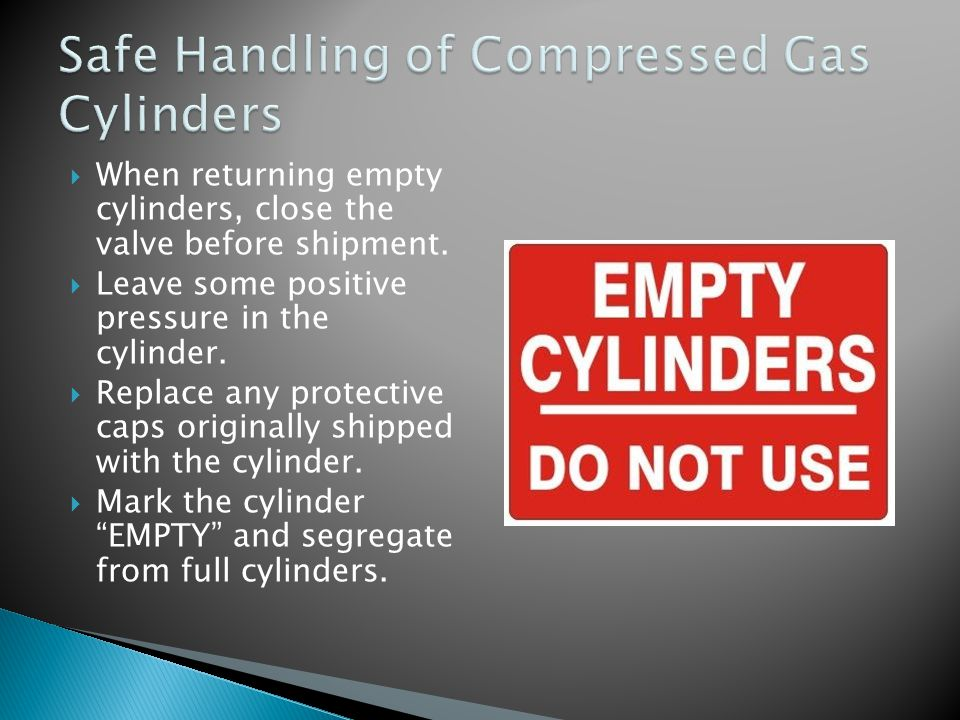  When returning empty cylinders, close the valve before shipment.