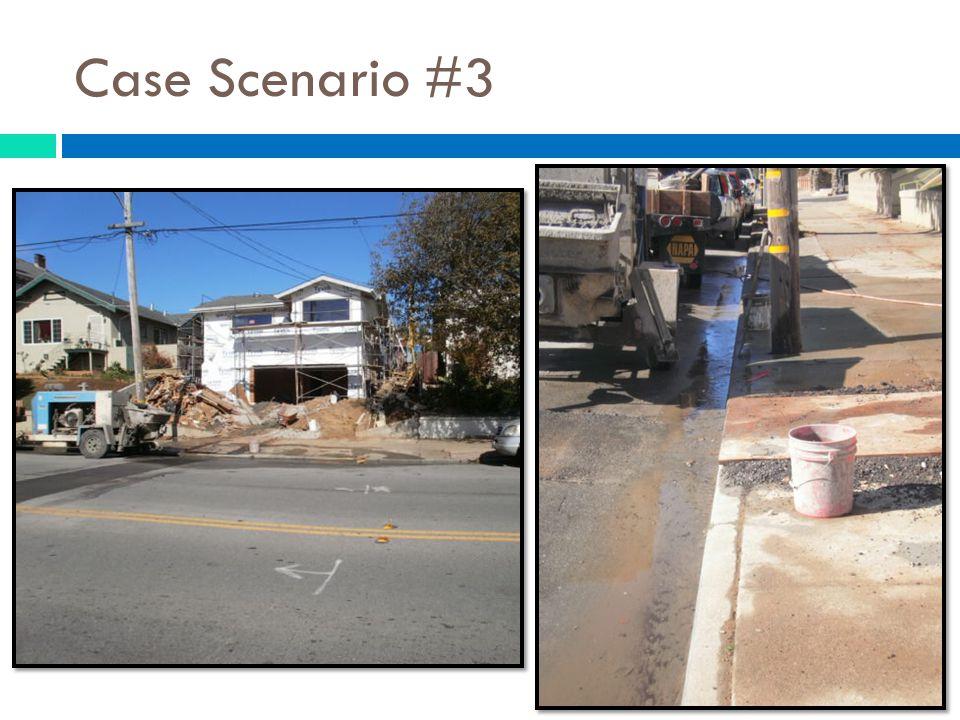 Case Scenario #3