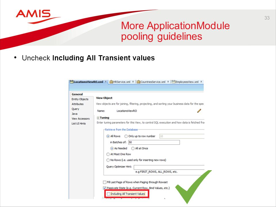 33 More ApplicationModule pooling guidelines Uncheck Including All Transient values