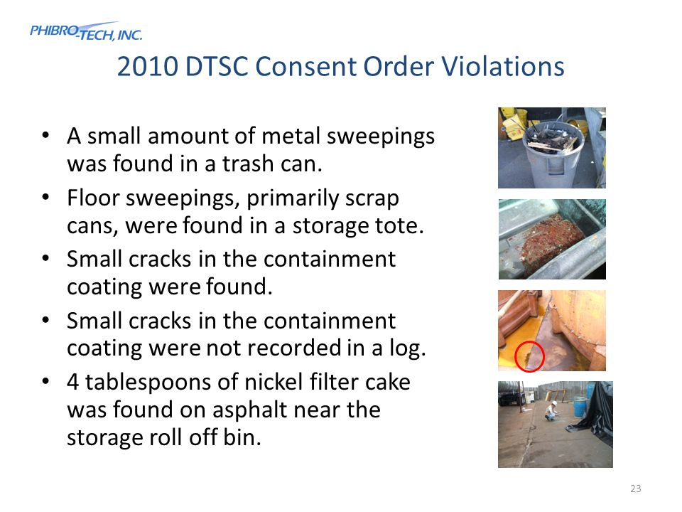2010 DTSC Consent Order Violations A small amount of metal sweepings was found in a trash can.
