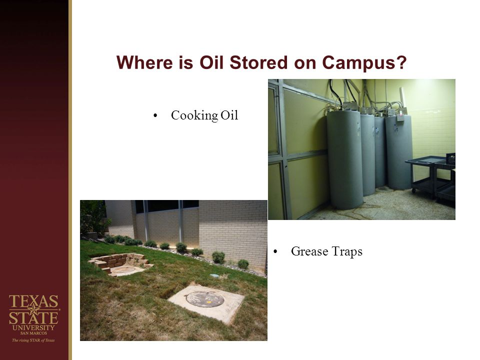 Where is Oil Stored on Campus Cooking Oil Grease Traps