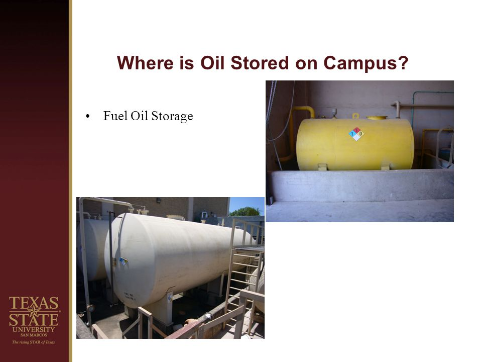 Where is Oil Stored on Campus? Waste Oil