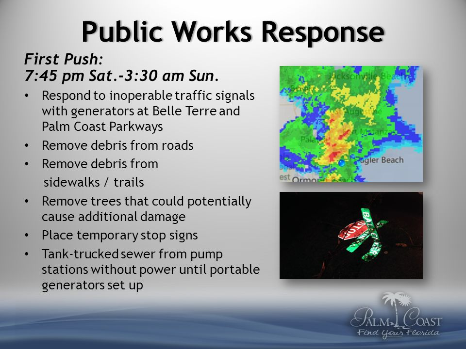 Assessment Sunday 9am Evaluate damage Establish proper equipment and manpower Establish debris removal schedule