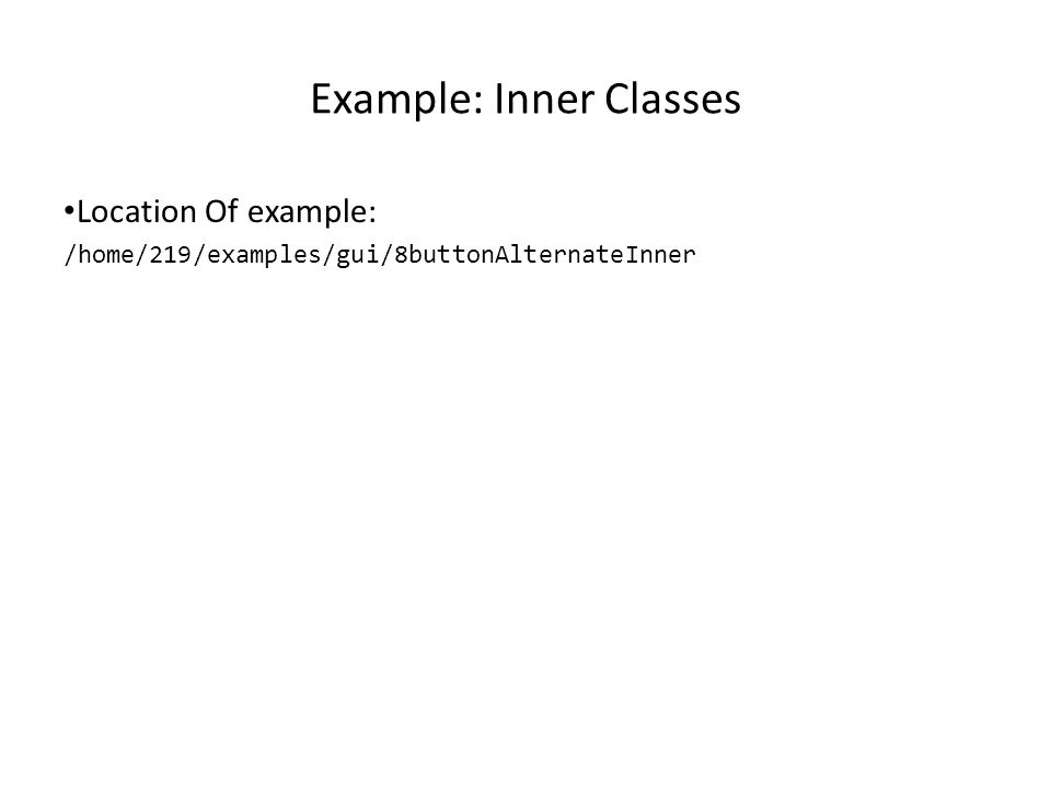 Nested/Inner Classes Occurs when one class is defined inside of another class: public class X { private class Y { } } Why nest class definitions 1 : – It is a way of logically grouping classes that are only used in one place.