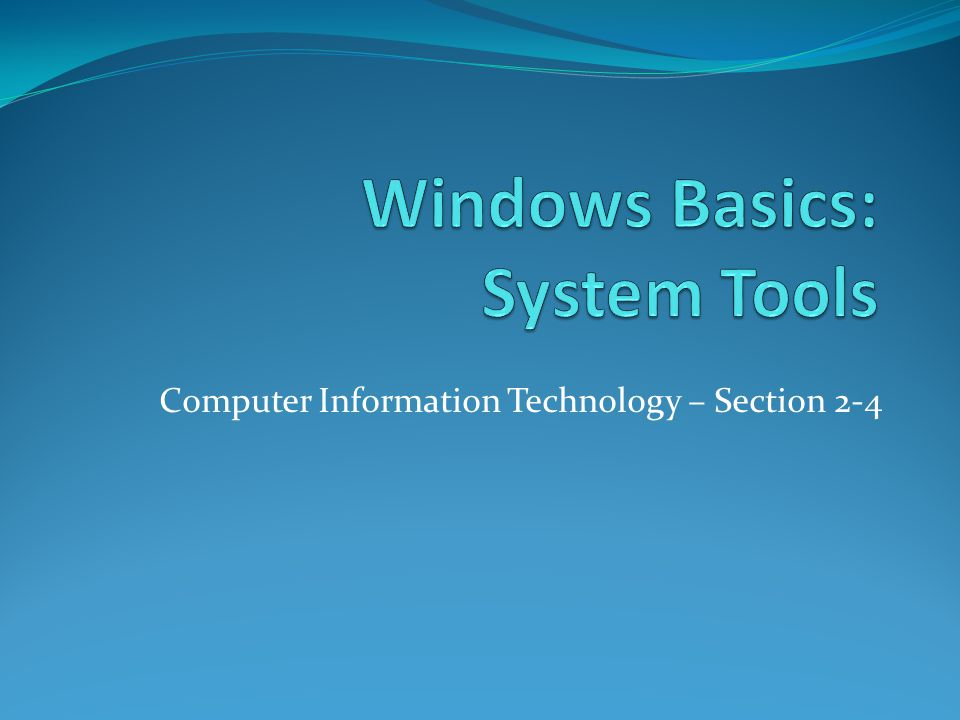 Computer Information Technology – Section 2-4