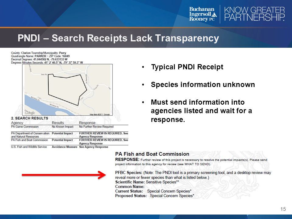 15 PNDI – Search Receipts Lack Transparency Typical PNDI Receipt Species information unknown Must send information into agencies listed and wait for a