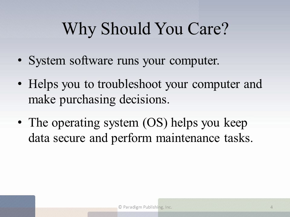 4.1 What Controls Your Computer? © Paradigm Publishing, Inc.5