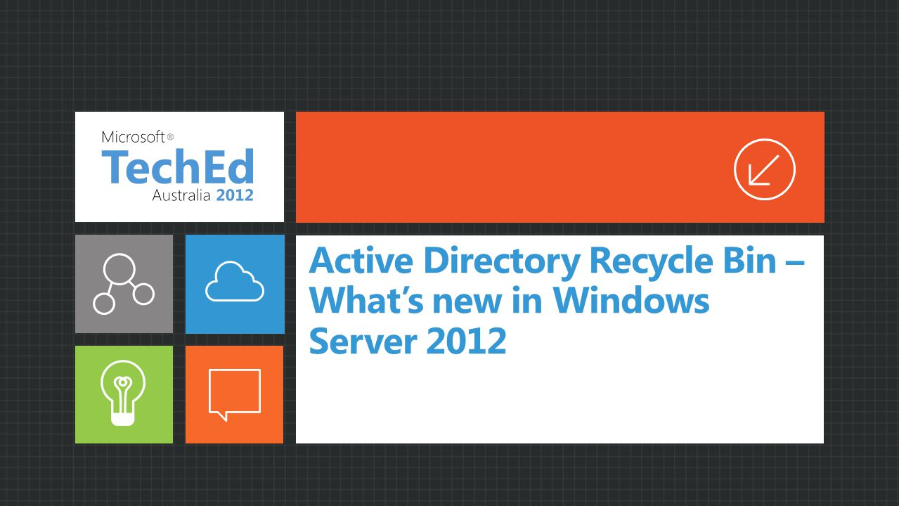 Active Directory Recycle Bin – What's new in Windows Server 2012