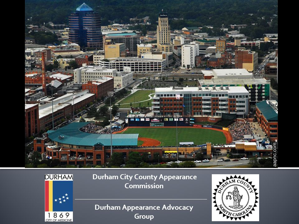 Durham City County Appearance Commission Durham Appearance Advocacy Group