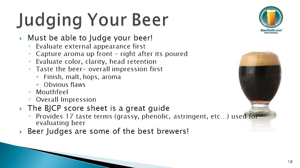  Must be able to Judge your beer.