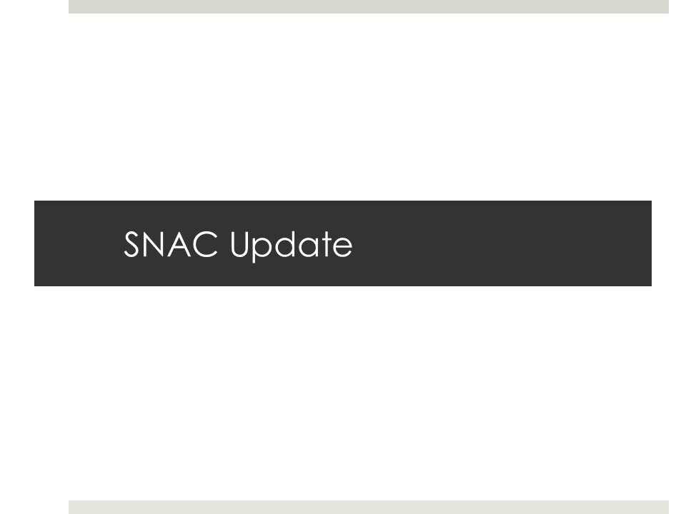 SNAC Update