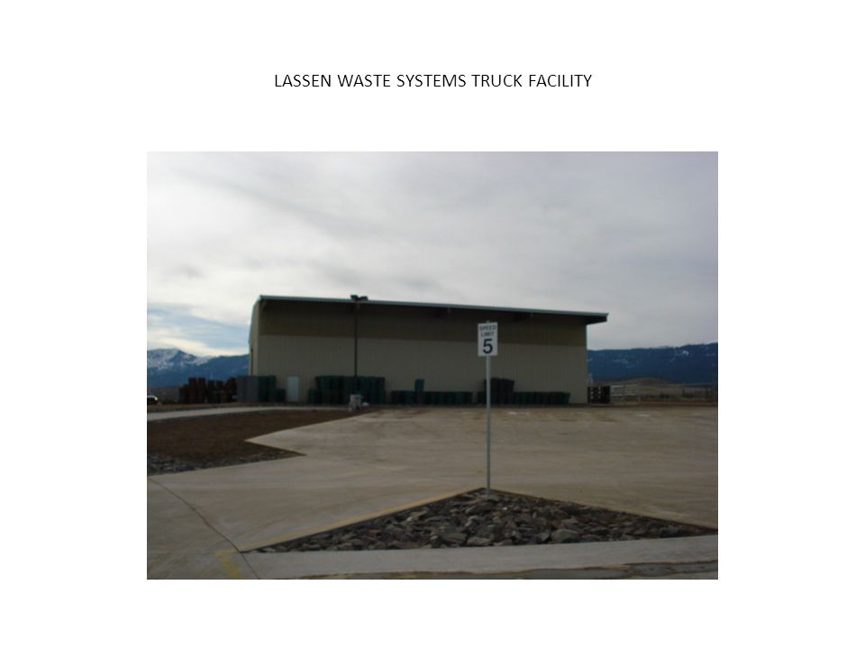 LASSEN WASTE SYSTEMS TRUCK FACILITY
