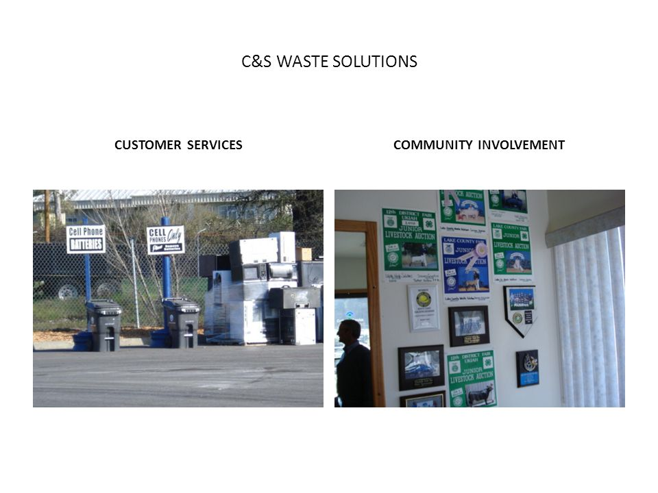 C&S WASTE SOLUTIONS CUSTOMER SERVICESCOMMUNITY INVOLVEMENT
