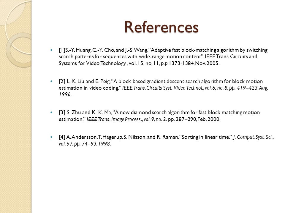 References [1]S.-Y. Huang, C.-Y. Cho, and J.-S.