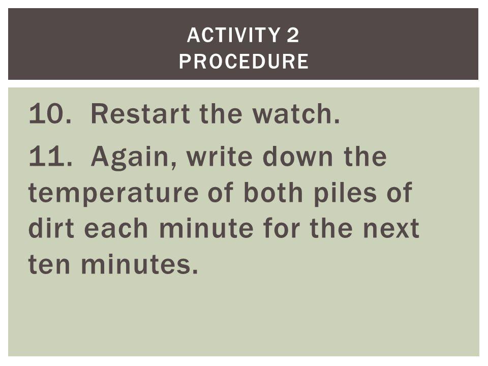 10. Restart the watch. 11.
