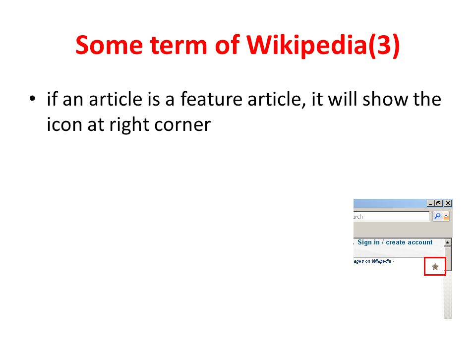 Some term of Wikipedia(3) if an article is a feature article, it will show the icon at right corner