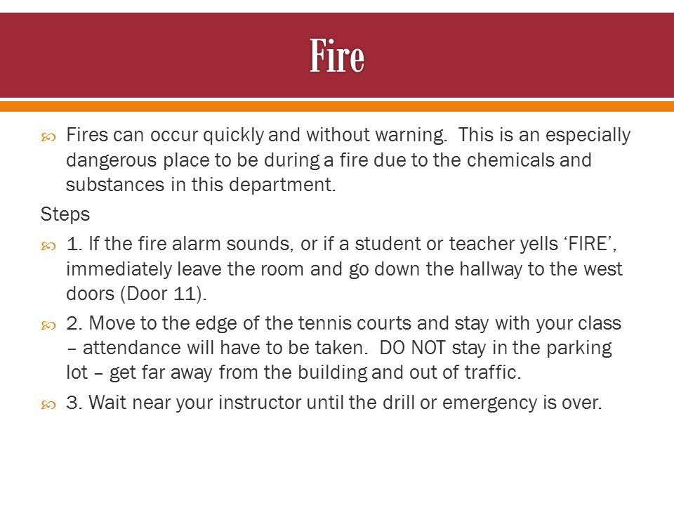  Fires can occur quickly and without warning.