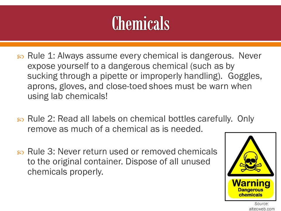  Rule 4: When moving chemicals from one location to another, hold them securely and hold them away from the body.