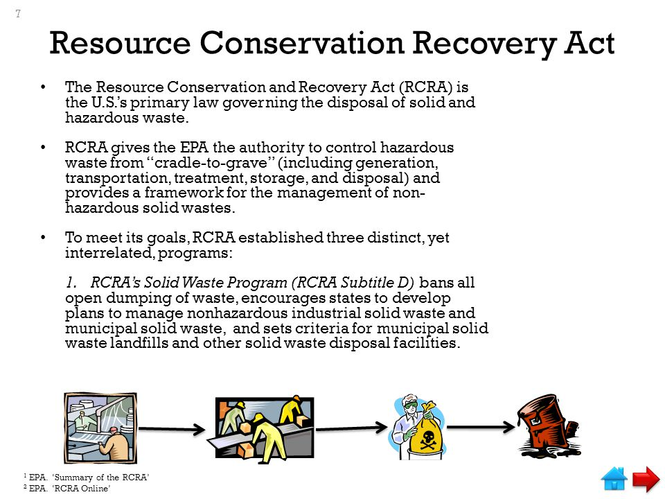 Resource Conservation Recovery Act The Resource Conservation and Recovery Act (RCRA) is the U.S.'s primary law governing the disposal of solid and hazardous waste.