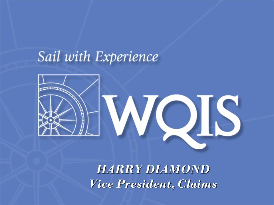 HARRY DIAMOND Vice President, Claims