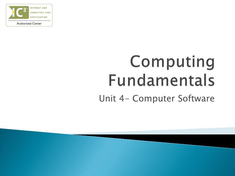 Unit 4- Computer Software