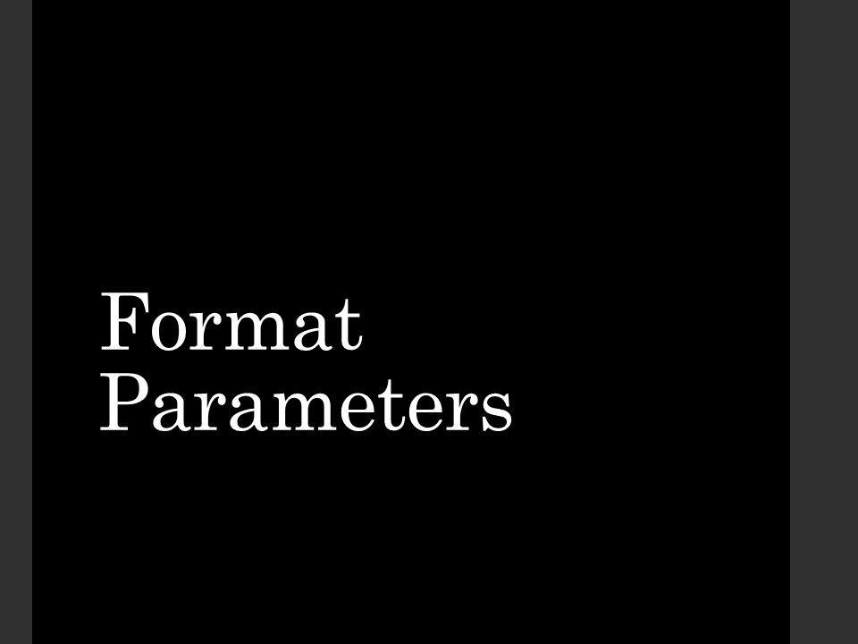 Format Parameters
