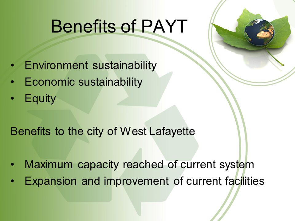 PAYT Pricing Systems Rate Structures: - Fixed - Variable - Multi-Tiered Our recommendation – Multi-Tiered Steady revenue Residents have options Incentive to reduce waste