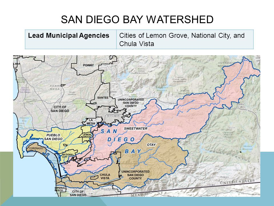 SAN DIEGO BAY WATERSHED Lead Municipal AgenciesCities of Lemon Grove, National City, and Chula Vista