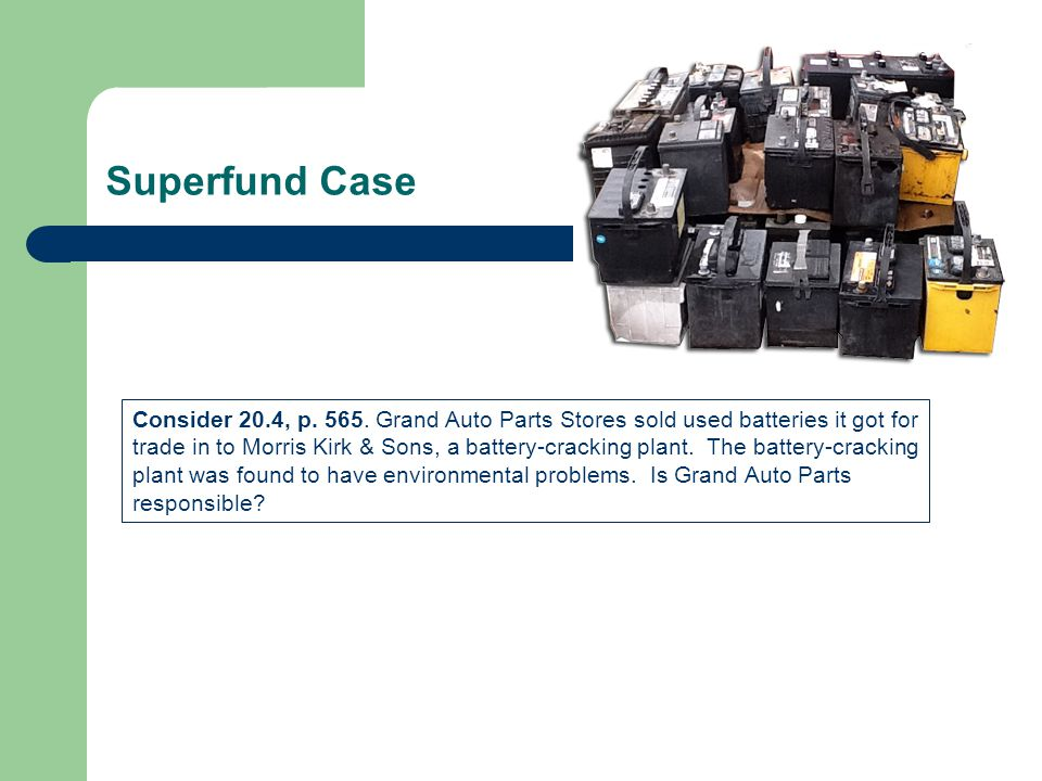 Superfund Case Consider 20.4, p. 565.