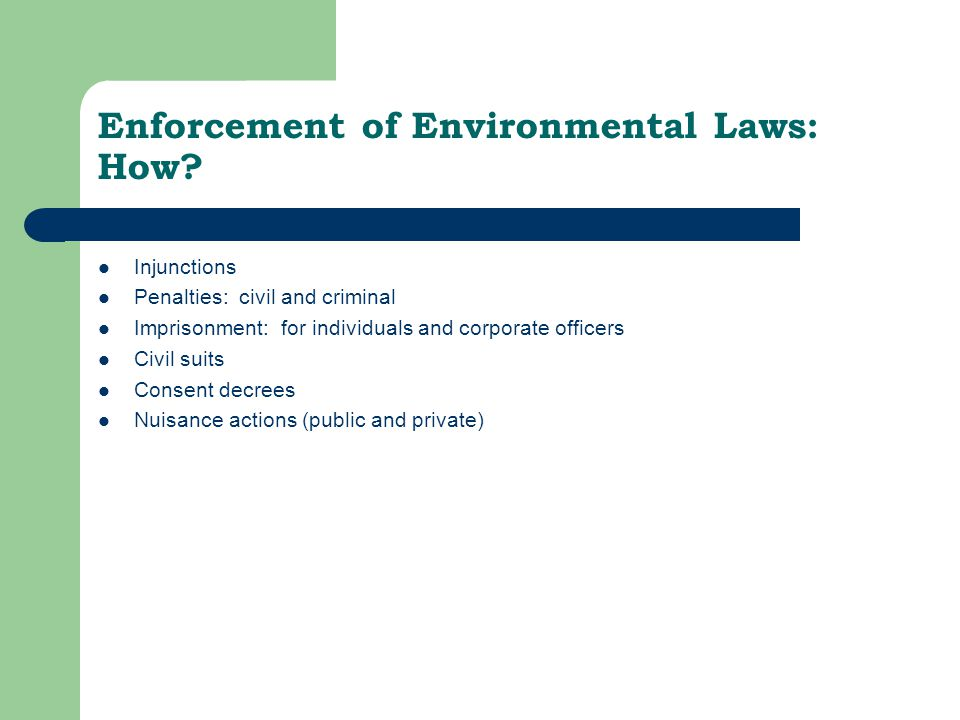 Enforcement of Environmental Laws: How.
