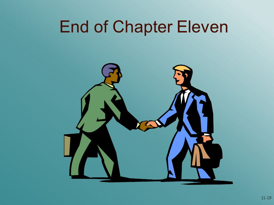 End of Chapter Eleven 11-19