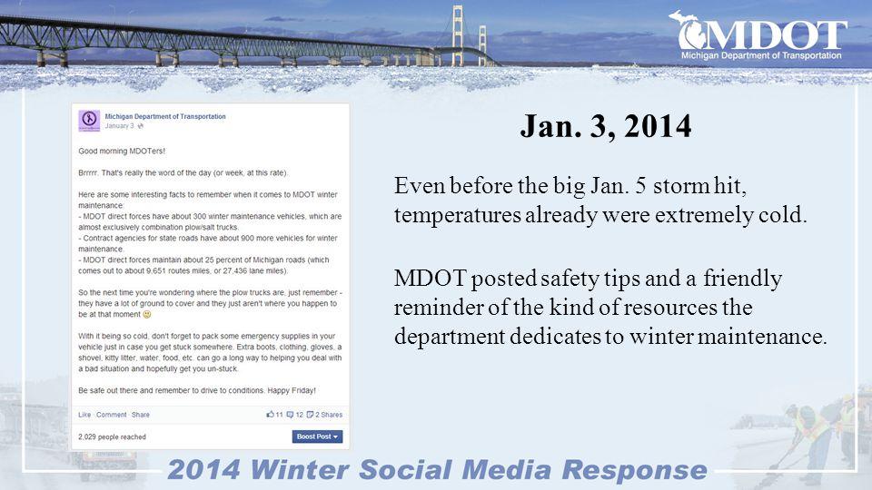 Jan.5, 2014 Then the big storm hit on Sunday, Jan.