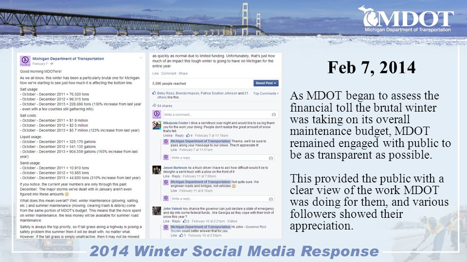 Feb 7, 2014 The public also thanked MDOT for keeping them informed throughout each storm.