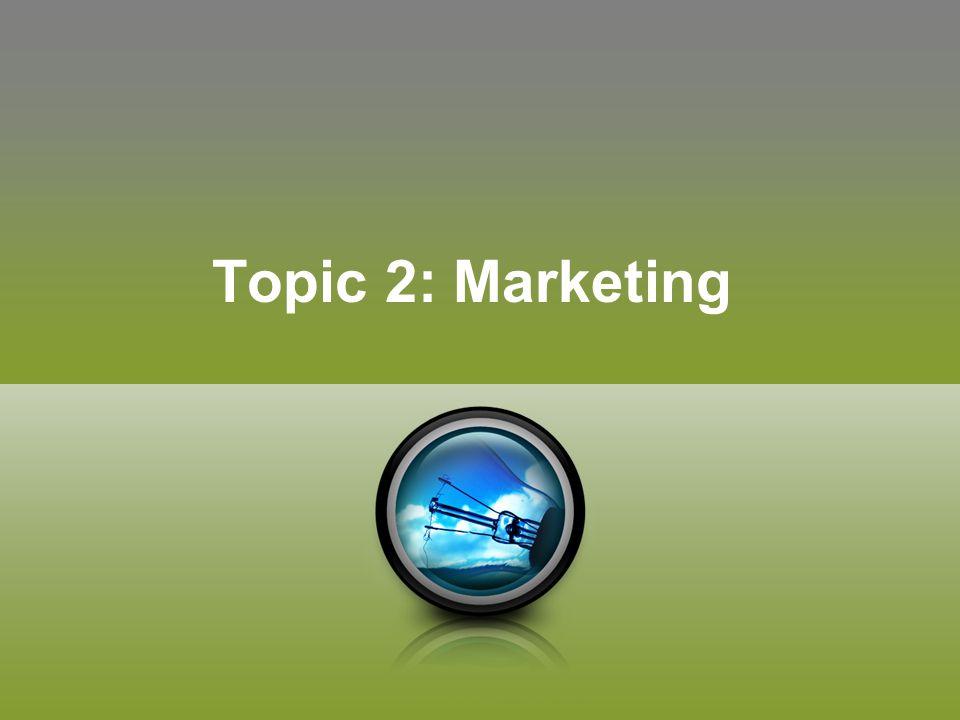 Topic 2: Marketing