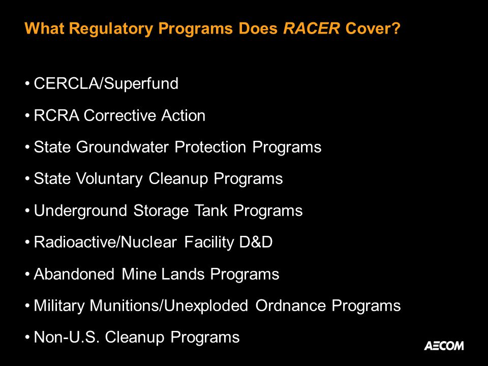 What Regulatory Programs Does RACER Cover.