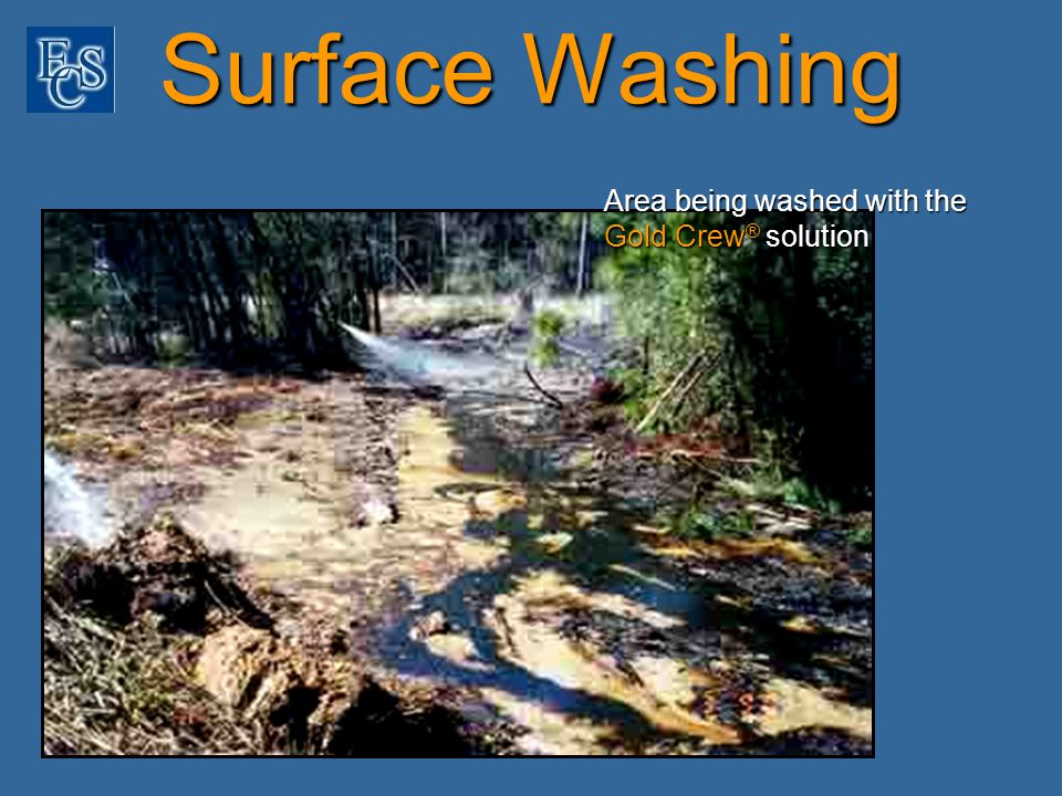 Surface Washing Area being washed with the Gold Crew ® solution