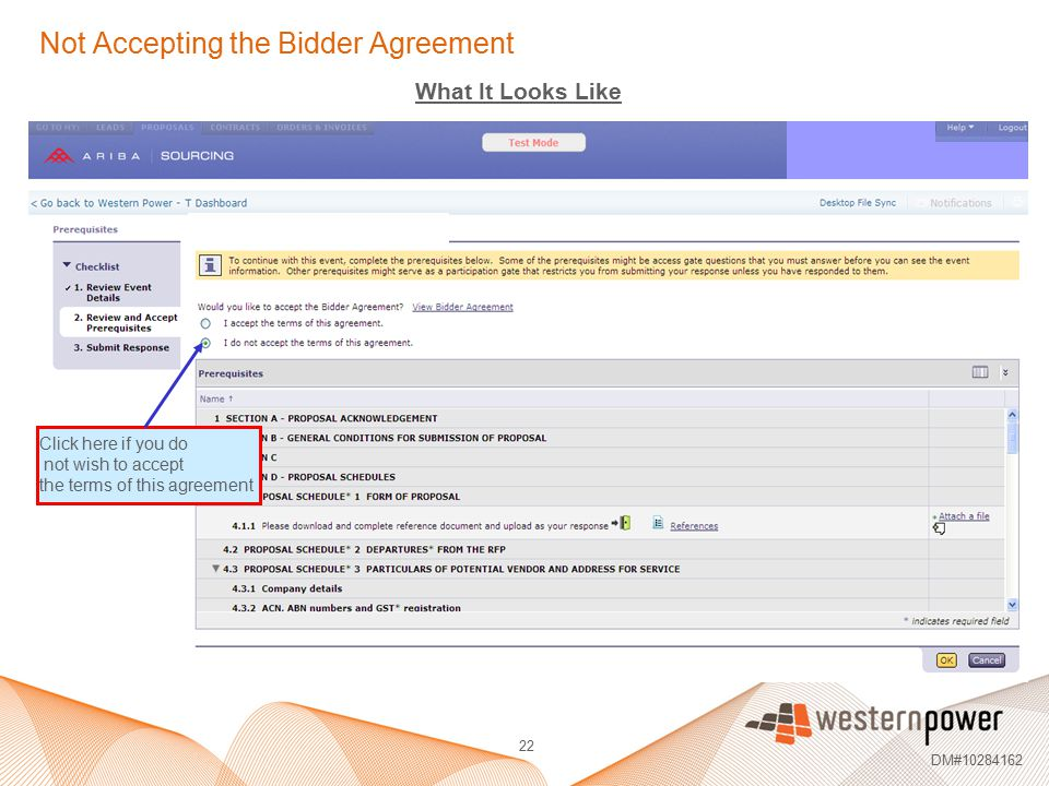 22 DM#10284162 Not Accepting the Bidder Agreement What It Looks Like Click here if you do not wish to accept the terms of this agreement