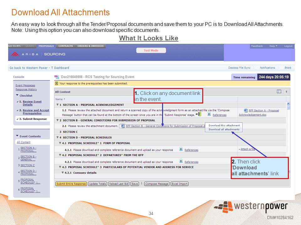 34 DM#10284162 Download All Attachments An easy way to look through all the Tender/Proposal documents and save them to your PC is to Download All Atta