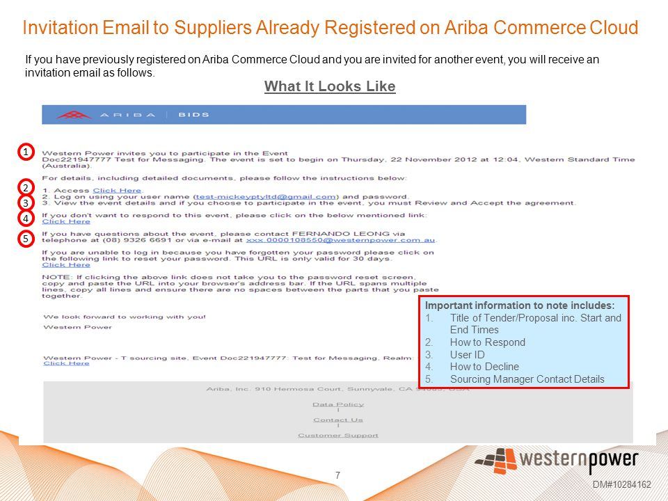 7 DM#10284162 Invitation Email to Suppliers Already Registered on Ariba Commerce Cloud If you have previously registered on Ariba Commerce Cloud and y