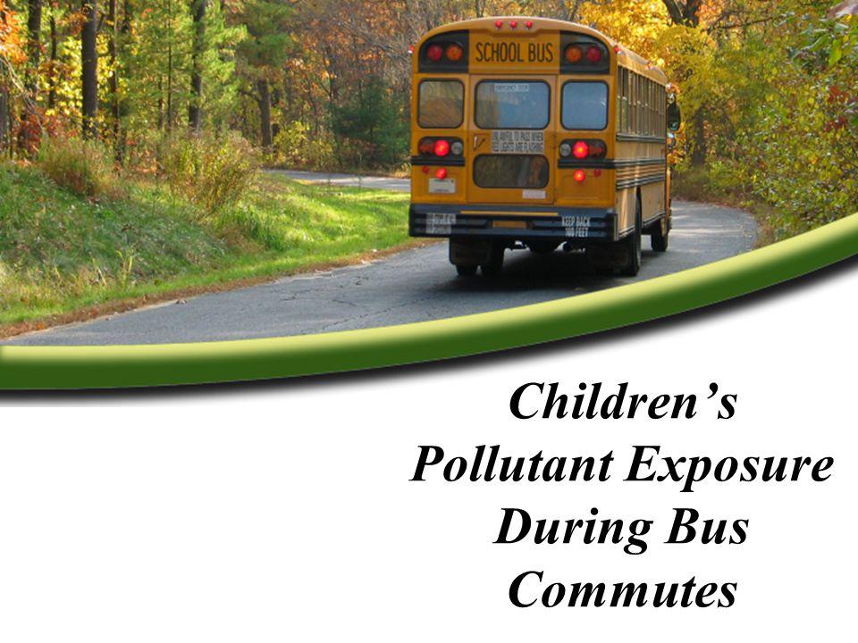 Children's Pollutant Exposure During Bus Commutes