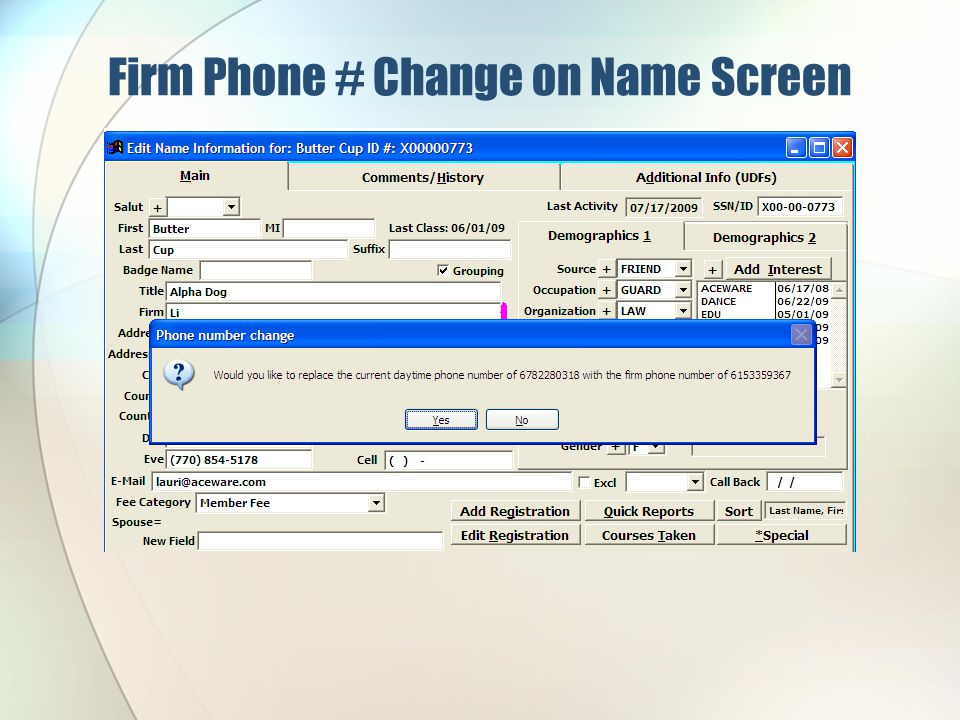 Firm Phone # Change on Name Screen