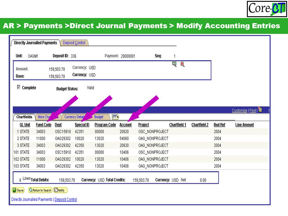 63 AR > Payments >Direct Journal Payments > Modify Accounting Entries
