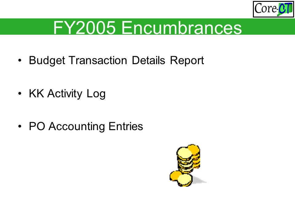 Budget Transaction Details Report KK Activity Log PO Accounting Entries